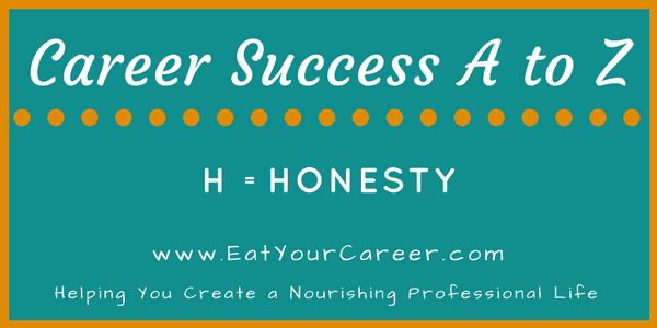 H is for Honesty