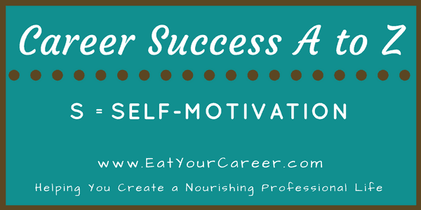 Career Success A to Z-Self-Motivation
