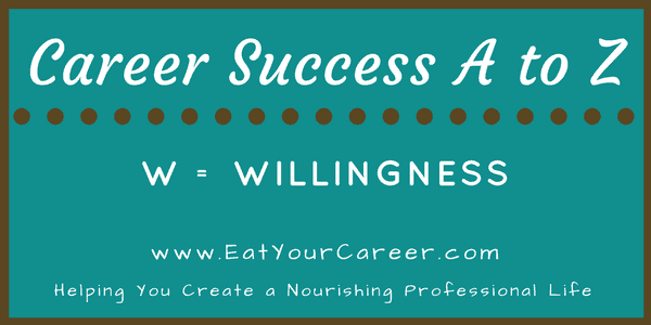 Career Success A to Z-Willingness
