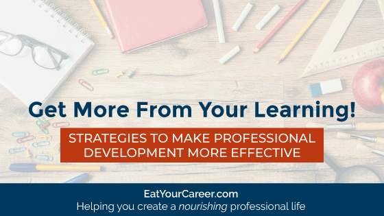 Get More From Your Learning
